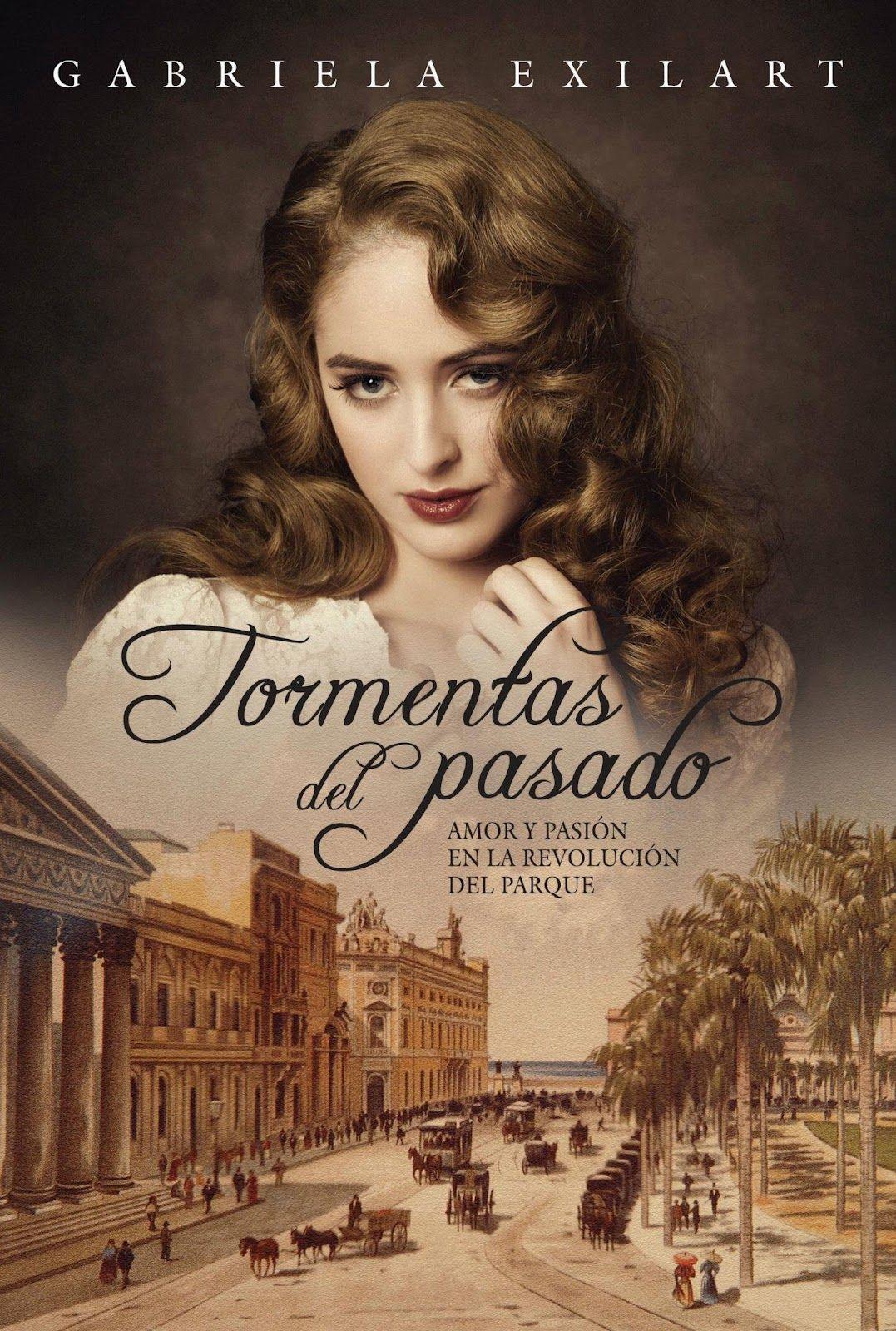 Tormentas Del Pasado Gabriela Exilart Libros Que Voy Leyendo Libros De Misterio Libros De Romance