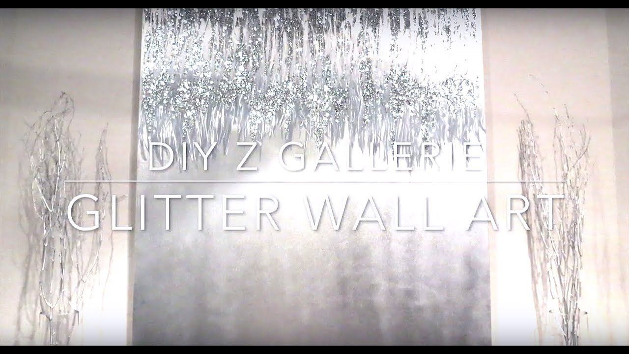 DIY Z Gallerie glitter wall art , YouTube