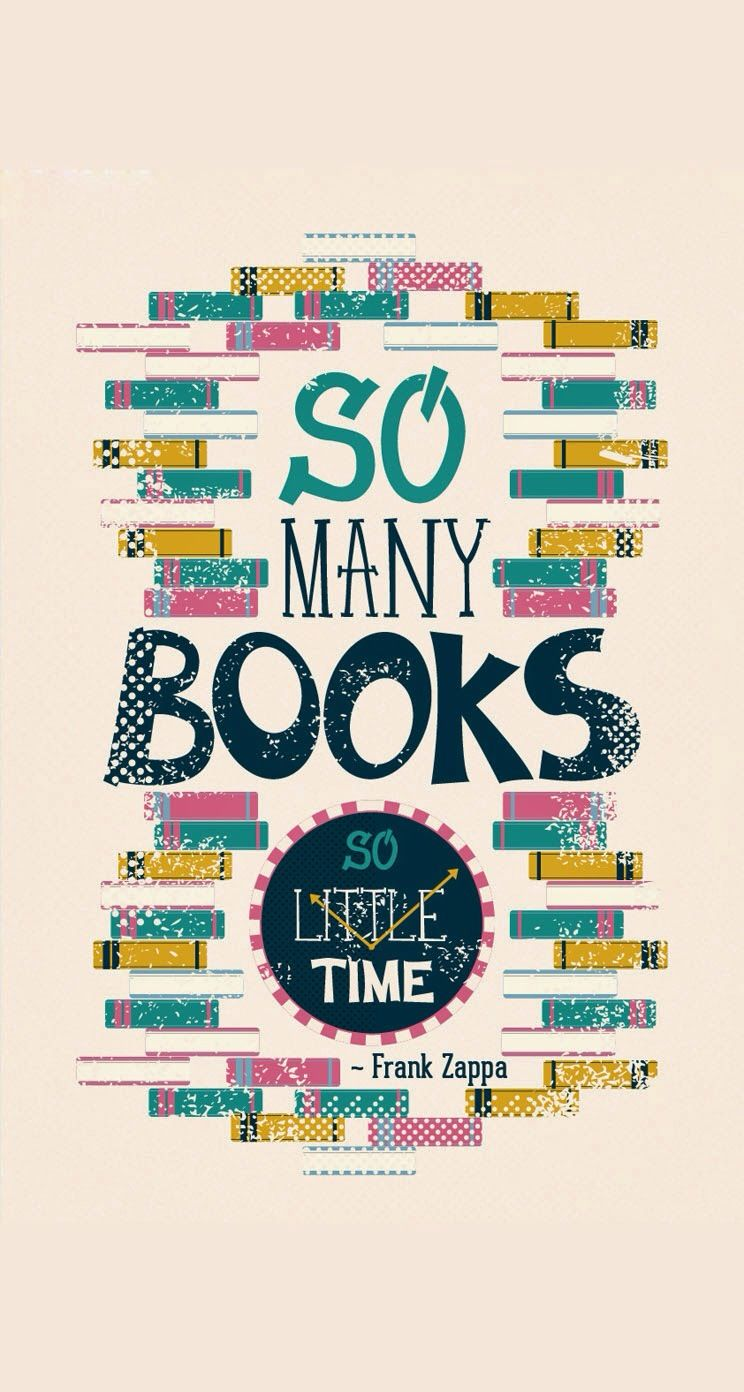 So Many Books So Little Time Typography Iphone Wallpapers