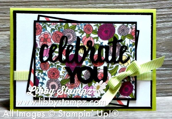 Sale-A-Bration Card. Uses Sweet Soiree Memories & More Card Pack; Amazing You Stamp Set (Clear or Wood Mount)  & Celebrate You Thinlit Dies, with lemon Lime Twist Mini Striped Ribbon & Lemon Lime Twist, Basic Black and Whisper White Card