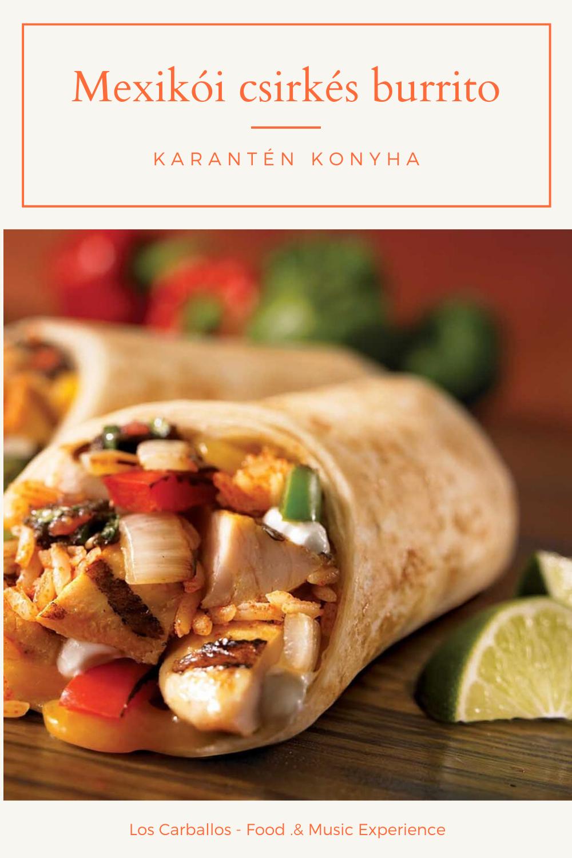 Karanten Konyha Mexikoi Csirkes Burrito In 2020 Best Breakfast Burritos Food Mexican Cookbook