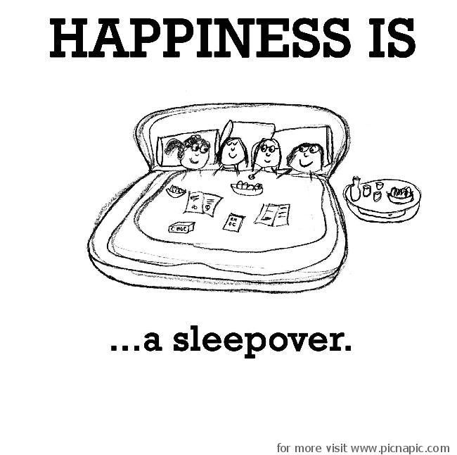 happiness is #sleepover #friends | Happiness | Happy, Happy quotes