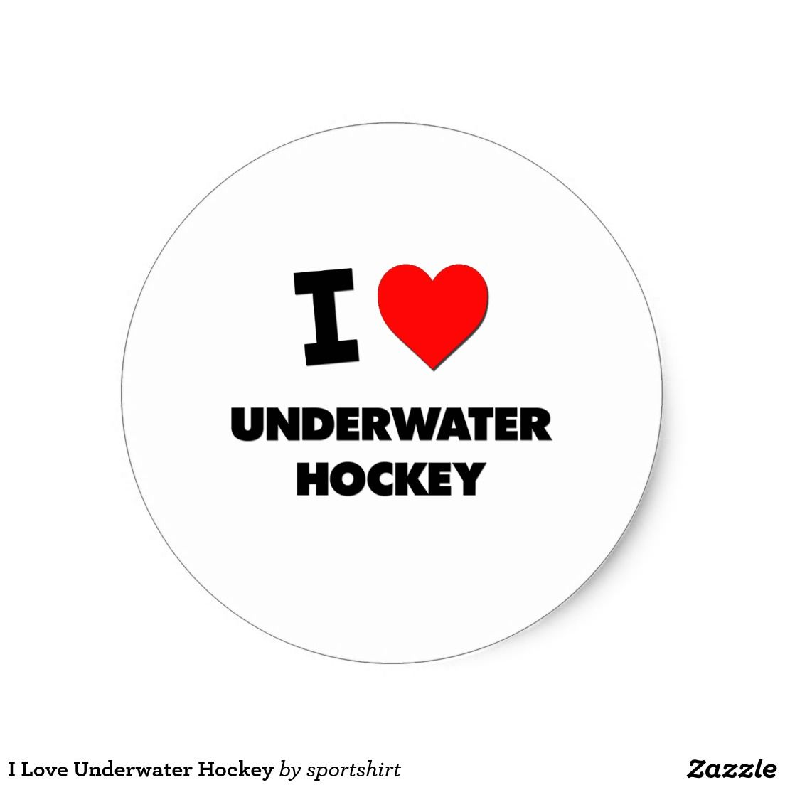 I Love Underwater Hockey Classic Round Sticker Zazzle Com Classic Love Round Stickers