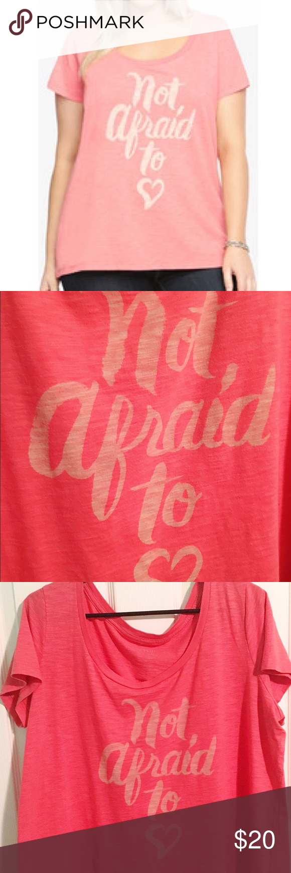 NWOT Not Afraid to ❤️ Graphic Tee Never worn but took the tags off. Super cute, coral. Very cute! Smoke free and dog-friendly home. More torrid Tops Tees - Short Sleeve