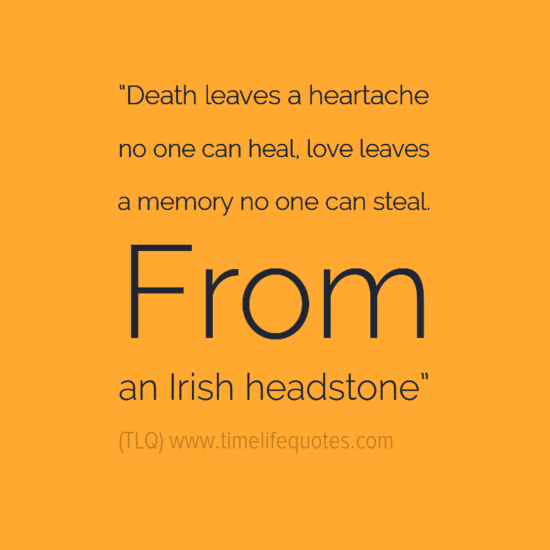 Great Quotes Love And Death Love Leaves A Memory