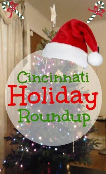 Christmas Things To Do In Cincinnati : christmas, things, cincinnati, Hussy!:, Cincinnati, Holiday, Bonanza:, Must-see, Events, Greater, Area!, Holiday,, Holidays, Events,