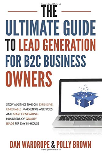 2019 The Ultimate Guide To Lead Generation For B2c Business