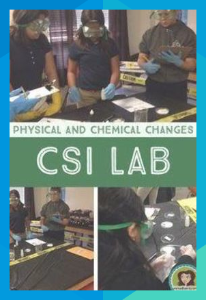 Physical And Chemical Changes Csi Lab Activity For Middle School Science Leopoldh Chemical And Physical Changes Science Quotes Middle School Science Classroom