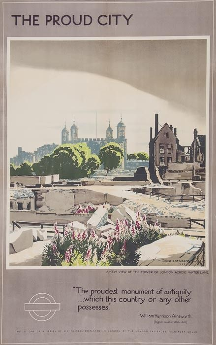 Spradberry Walter E 1889 1969 The Proud City Tower Of London Lithograph In Colours 1944 Cond B Prin Travel Posters London Poster Transportation Poster
