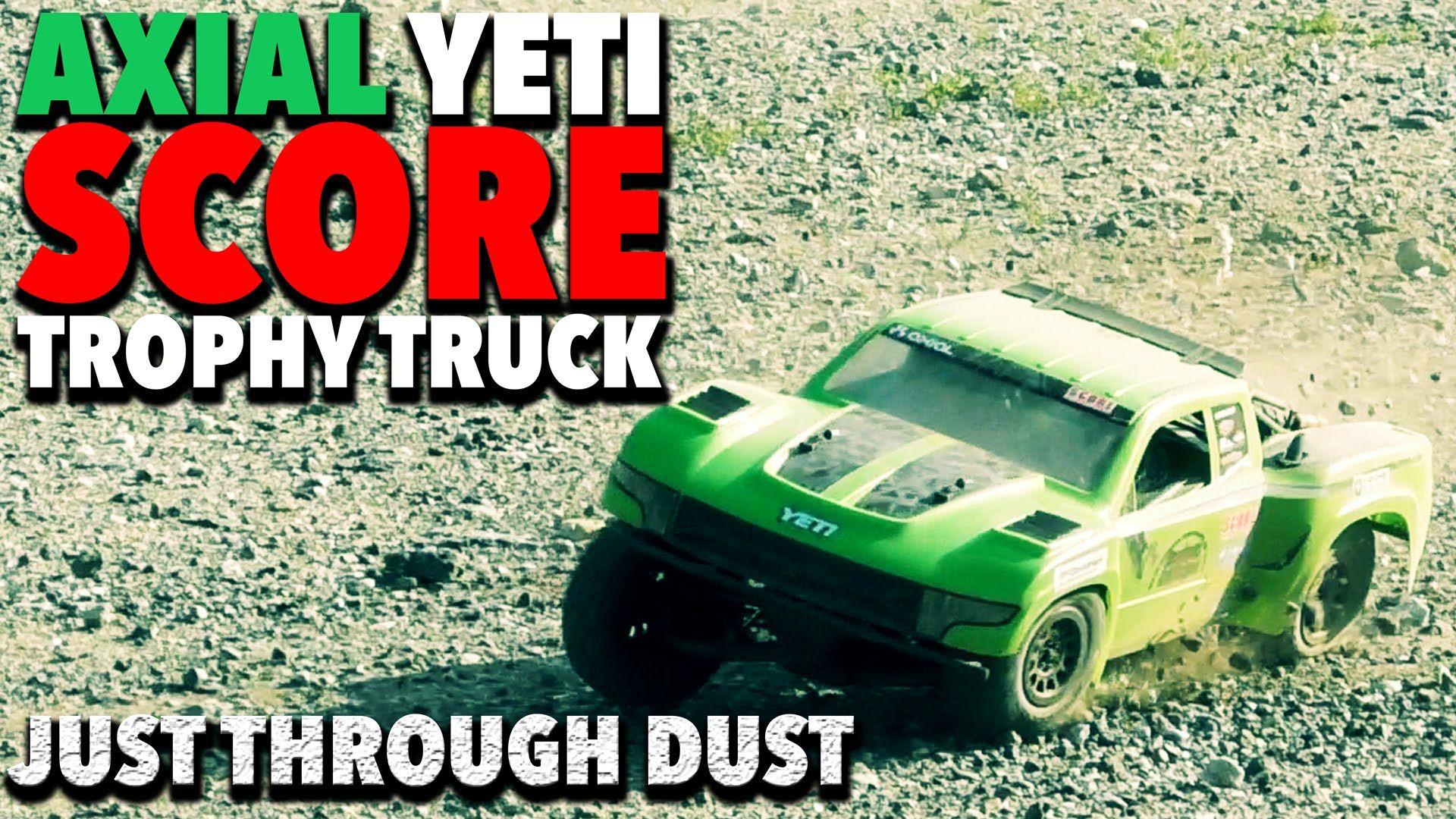 Axial Yeti Score Trophy Truck Just Through Dust Slow Mo Trophy Truck Trophy Trucks