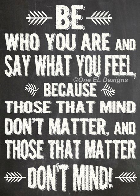 Be Who You Are And Say What You Feel Dr Seuss By Oneeldesigns