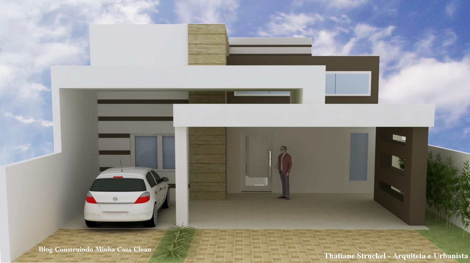Construindo minha casa clean fachadas de casas com - Fachadas casas modernas ...