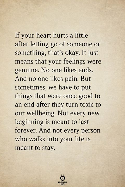 If Your Heart Hurts A Little After Letting Go Of Someone Or Something, That's Okay