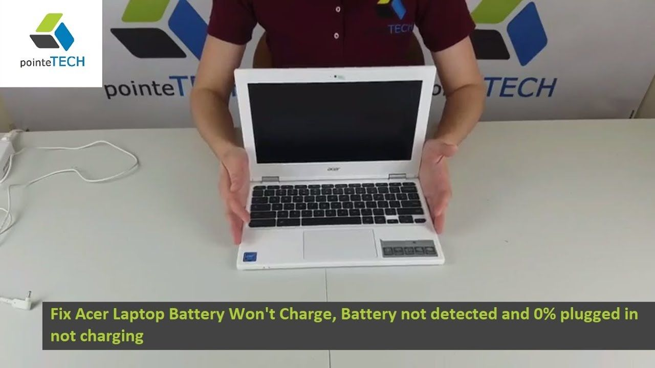 Fix Acer Laptop Battery Won't Charge, Battery not detected