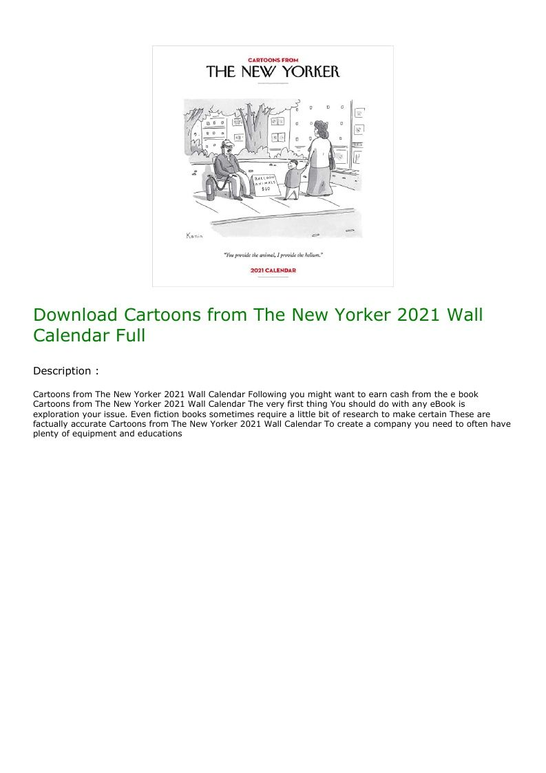 Download Cartoons From The New Yorker 2021 Wall Calendar Full In 2020 Wall Calendar The New Yorker Calendar