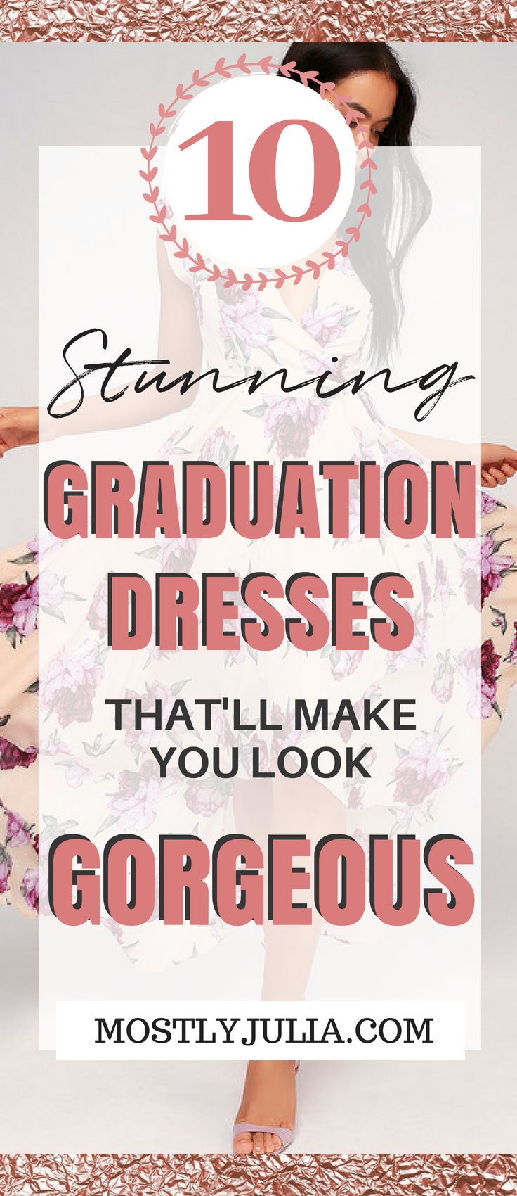 10 stunning graduation dresses that'll make you look gorgeous. High school and college graduation dress inexpensive and cheap #graduationdresscollege