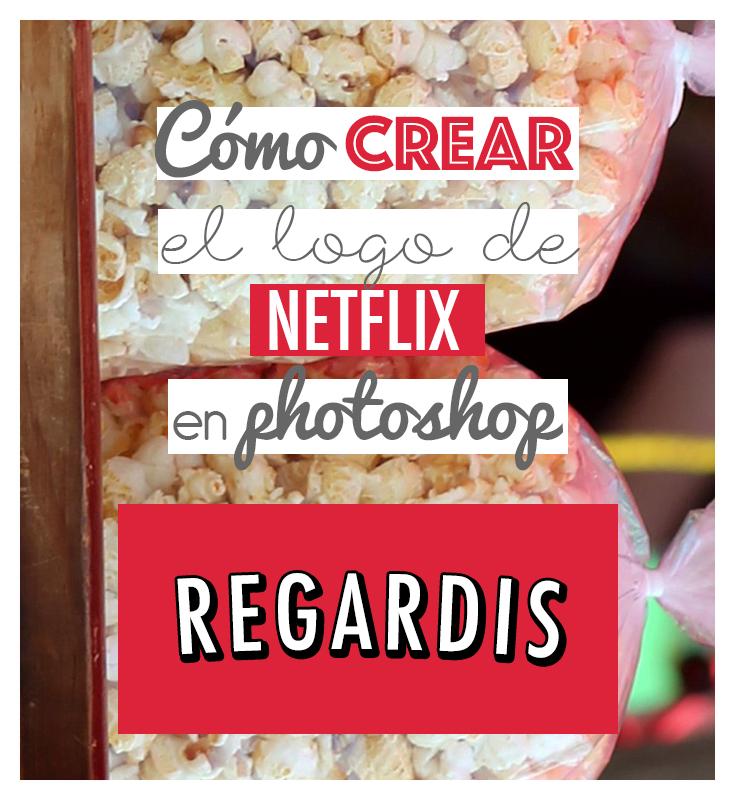 Crear Logo como el de Netflix en Crear logos