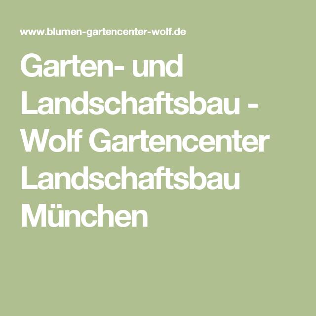 Garten Und Landschaftsbau Wolf Gartencenter Landschaftsbau Munchen Landschaftsbau Gartencenter Garten
