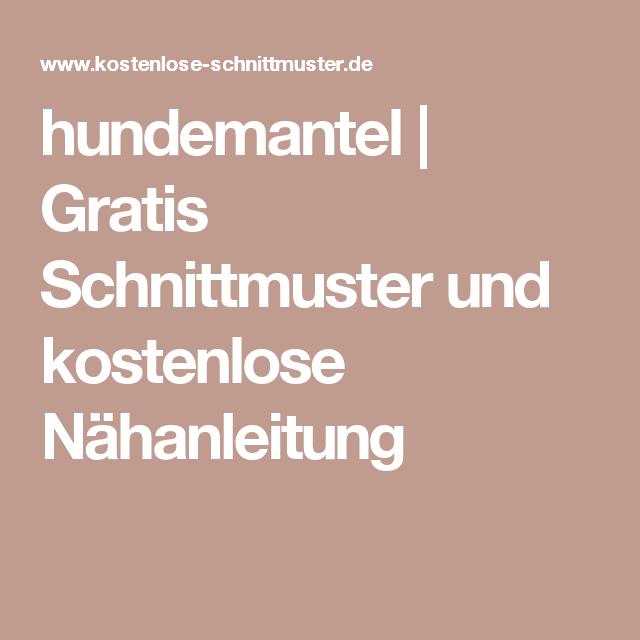 hundemantel | Gratis Schnittmuster und kostenlose Nähanleitung ...
