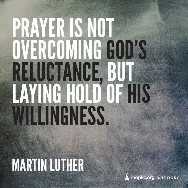 Martin Luther Quote Insight On Prayer Wisdom Martin Luther