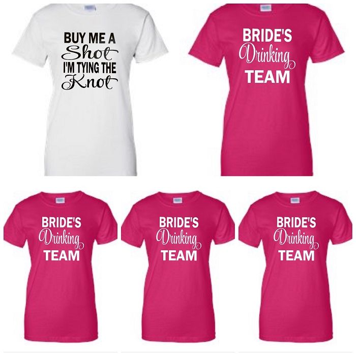Buy Me A Shot I M Tying The Knot Amp Bride S Drinking Team