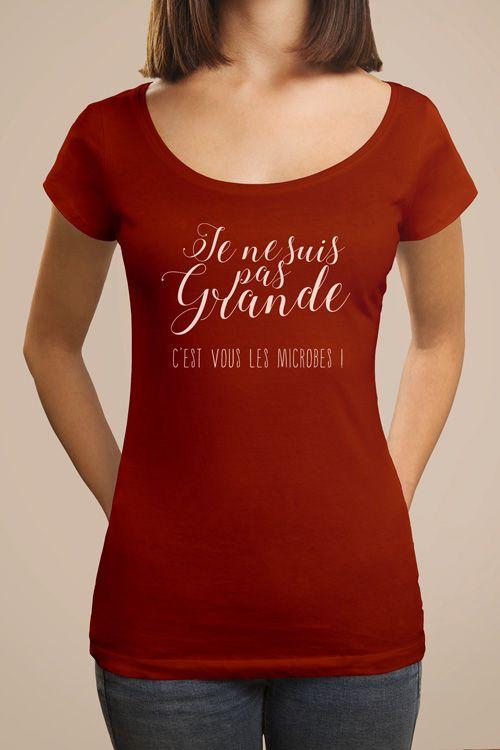 T shirt imprim et plein d 39 humour pour femme avec le flocage je ne suis pas grande c 39 est vous - Papier flocage tee shirt ...