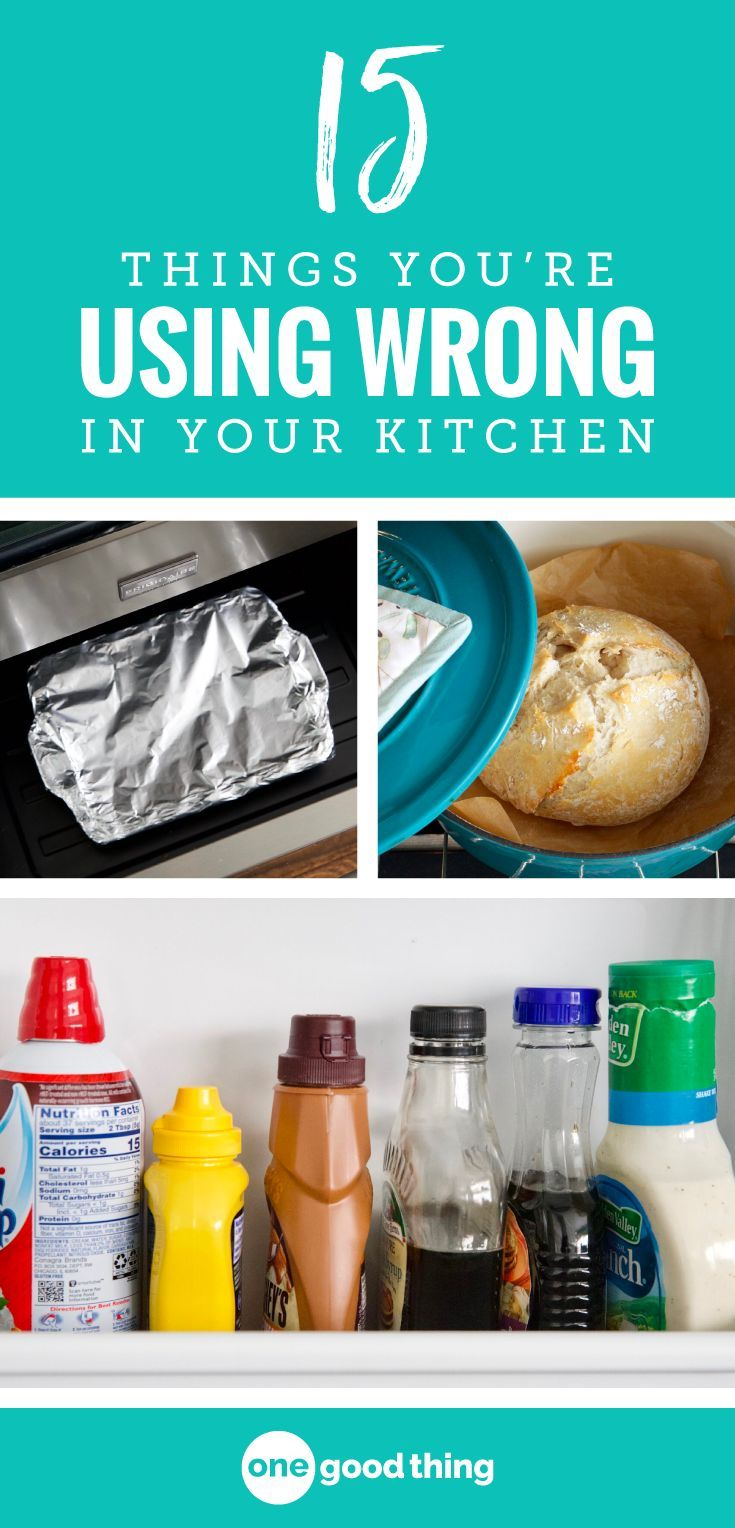 15 Things In The Kitchen You\'re Using The Wrong Way