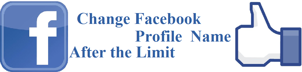 How to Change Facebook Profile Name after Limit Facebook