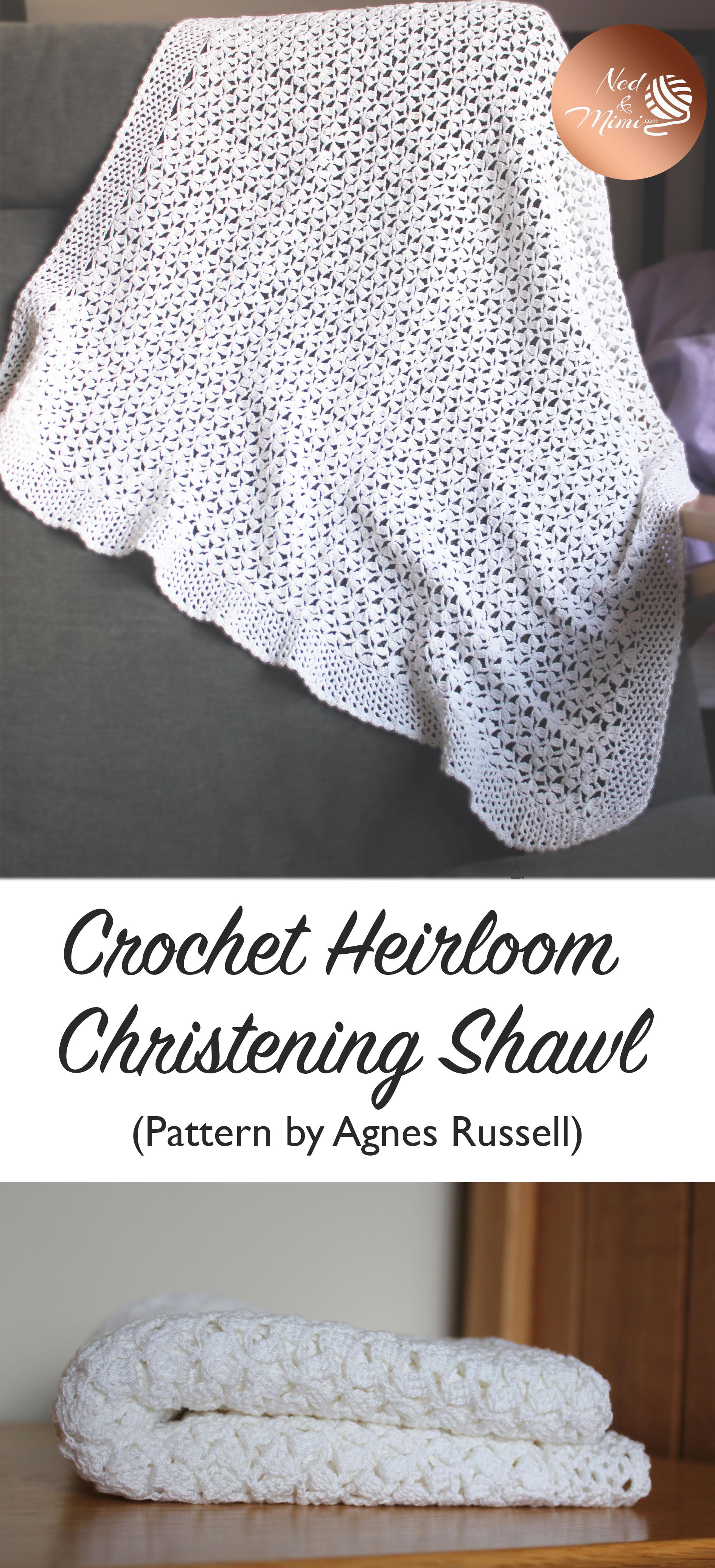 Crochet Heirloom Christening Shawl | Ned & Mimi | Crochet ...