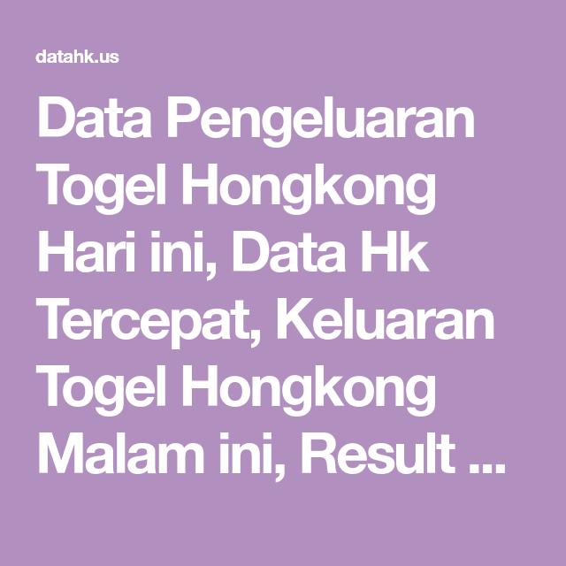 Togel hongkong 2019 hari ini keluaran hongkong malam ini