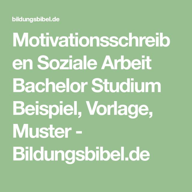 Motivationsschreiben Soziale Arbeit Bachelor Studium Beispiel