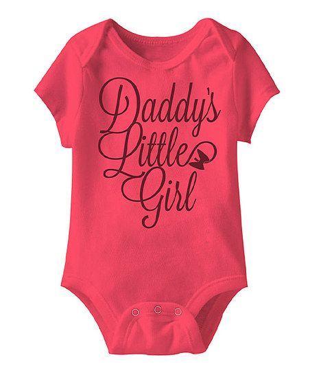 0a340d6ac Hot Pink 'Daddy's Little Girl' Bodysuit - Infant | Neice~ Hayden ...