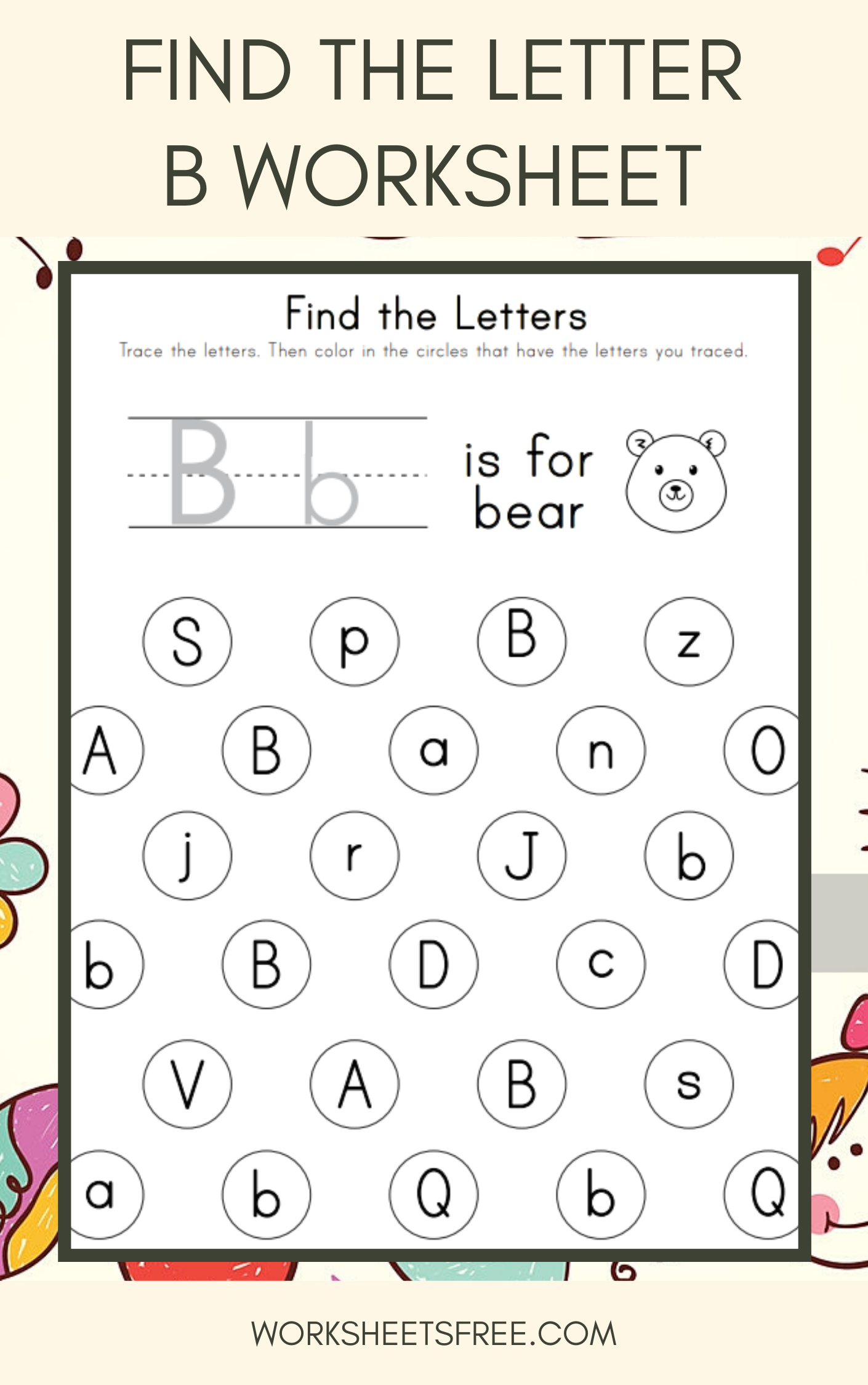 Find The Letter B Worksheet 5 Find The Letters Worksheets