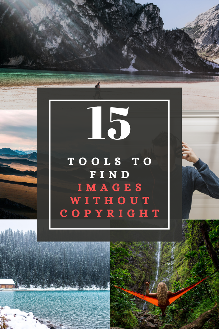 15 Tools To Find Images Without Copyright Free To Use Images Find Image Image