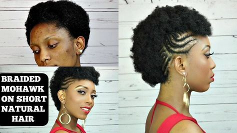 How To Braided Mohawk Tutorial On Short Natural Hair Video Natural Hair Styles Short Natural Hair Styles Faux Hawk Updo