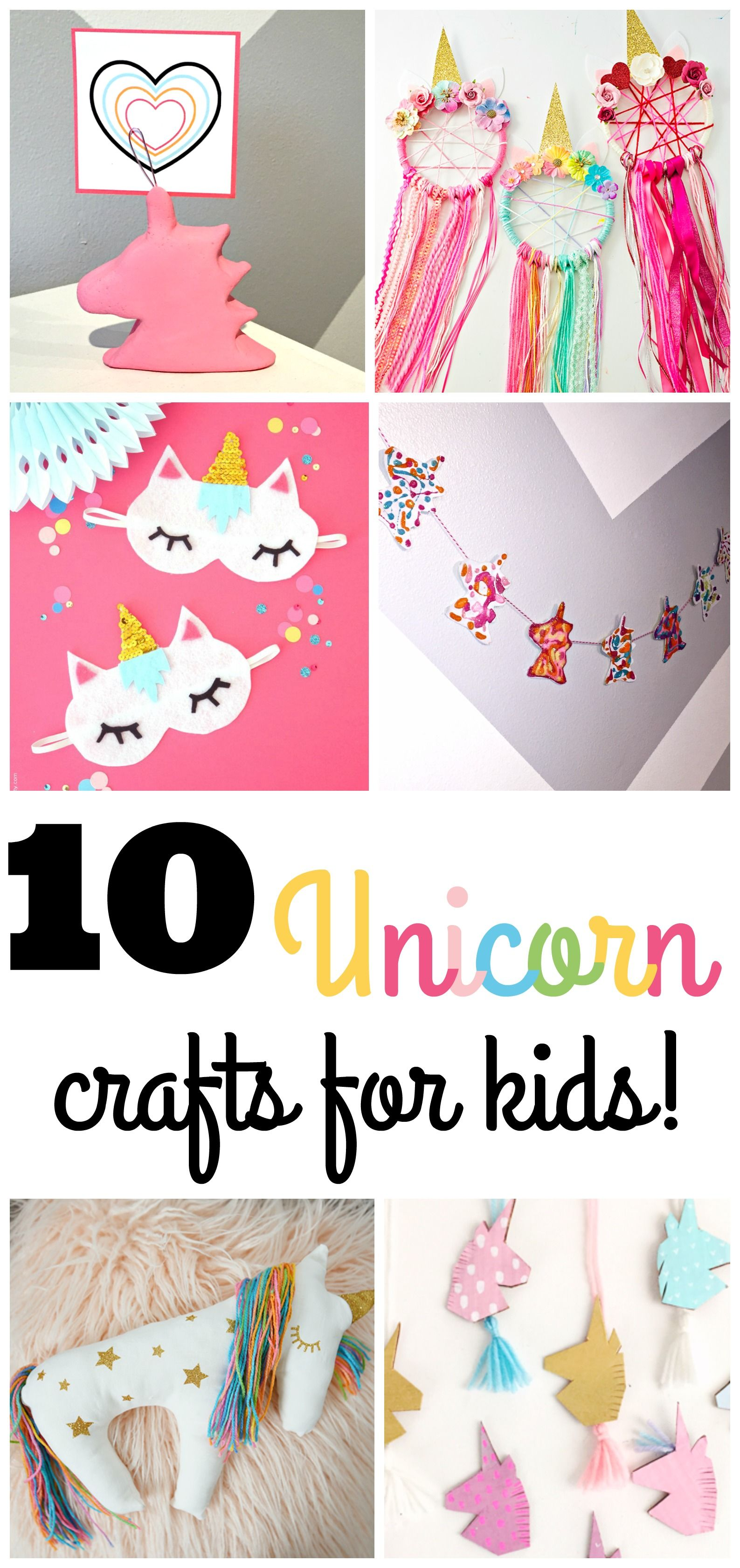 Ten Unicorn Crafts For Kids Unicorn Crafts Kids Birthday Crafts
