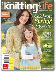 Your Knitting Life Magazine - www.yourknittinglife.com    #yourknittinglife #magazine #futurepublishing #usjobs #knitting #patterns #creative