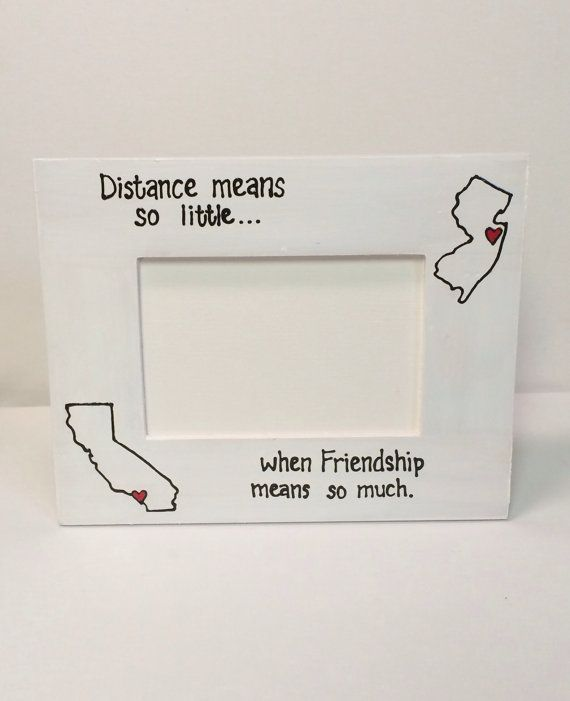 best friend distance picture frame state to state picture frame distance means so little - Valentine Gifts For Best Friend