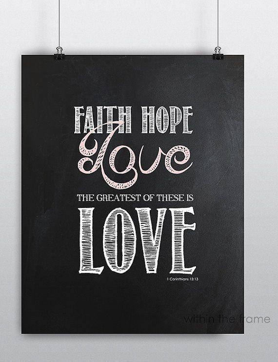 Faith Hope Love, The Greatest is Love 1 Corinthians 1313 Bible