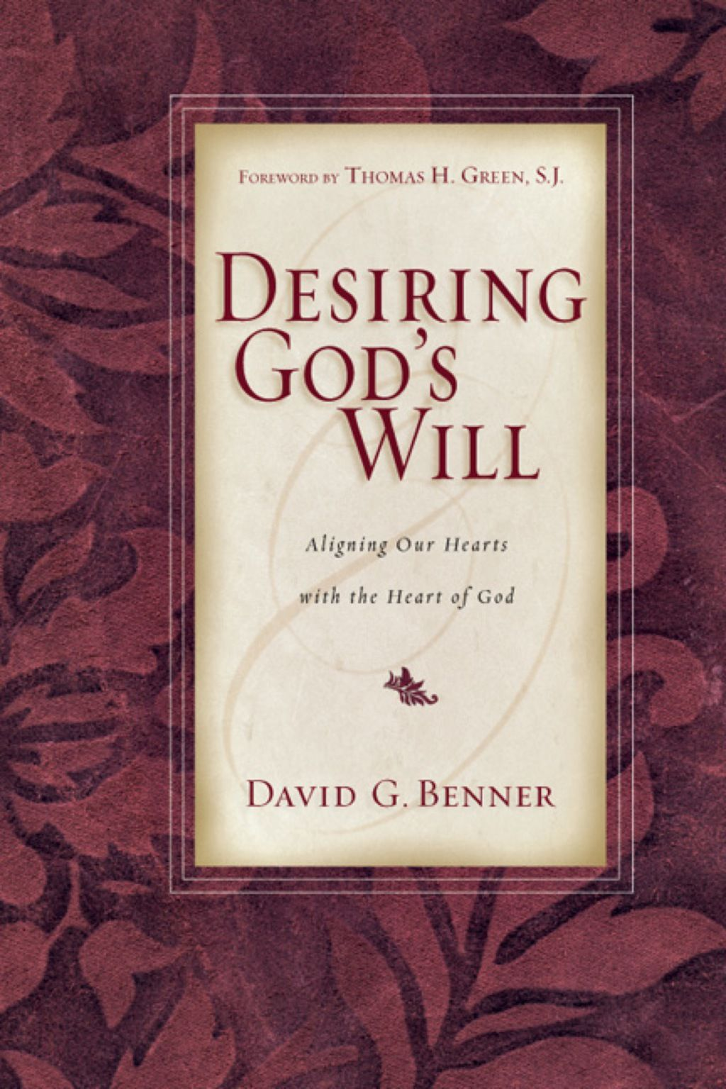 Desiring God S Will Aligning Our Hearts With The Heart Of God Ebook God Alignment Ebook