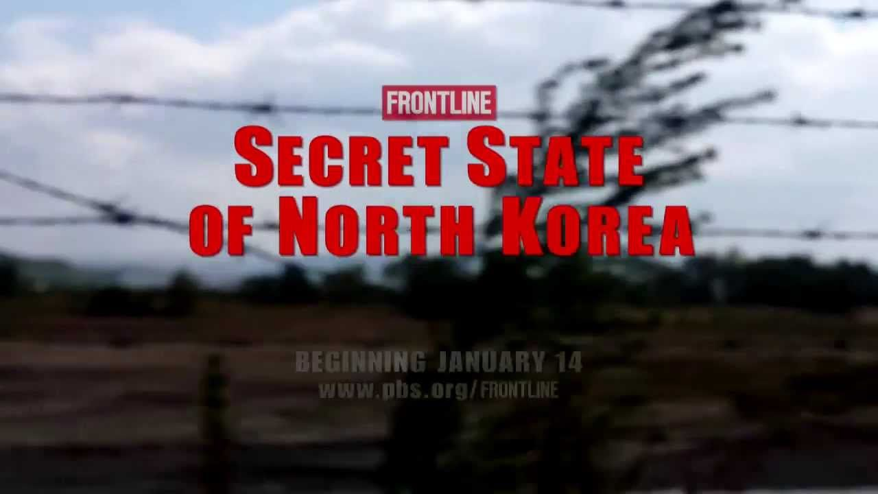 """FRONTLINE   Preview """"Secret State of North Korea""""   PBS"""