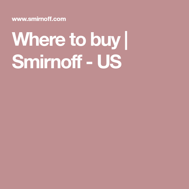 Where to buy | Smirnoff - US
