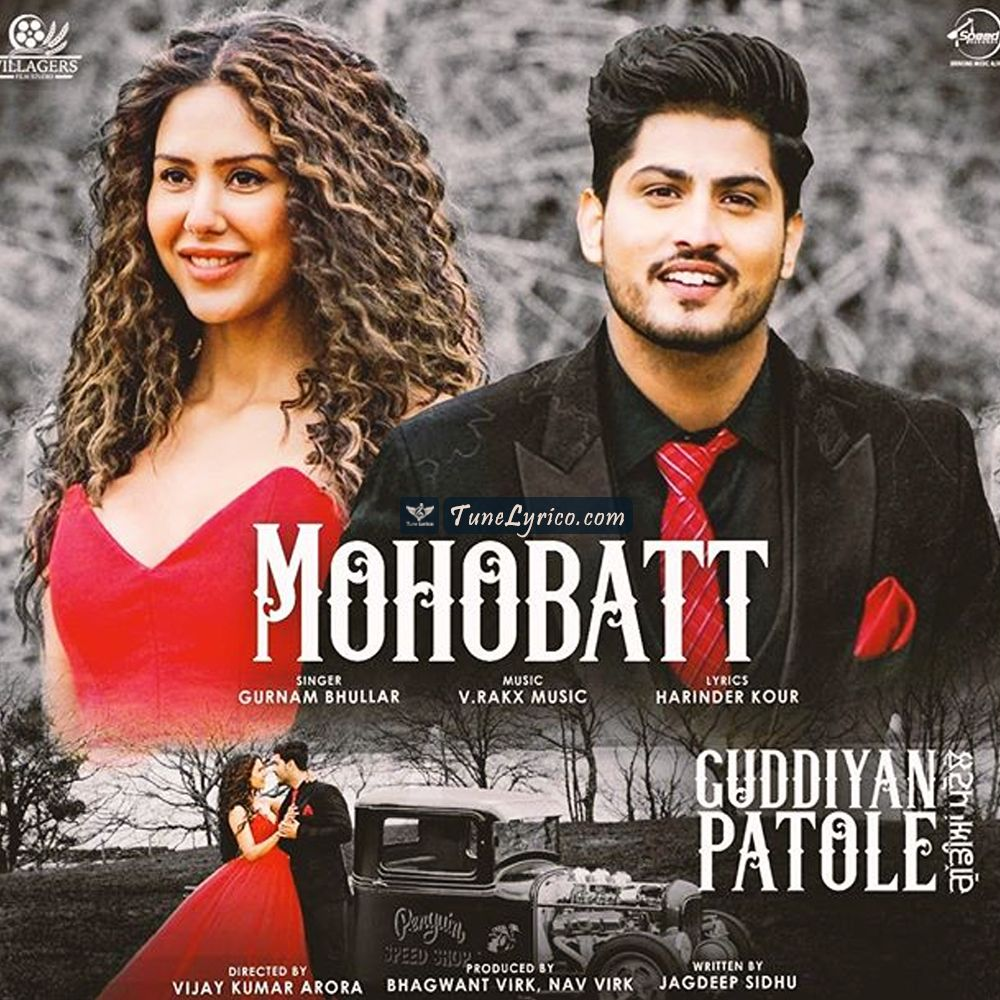 Mohabbat Lyrics Gurnam Bhullar Mp3 Song Download Mp3 Song New Album Song