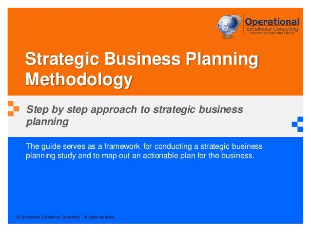 Strategic Business Planning Methodology by Operational Excellence - strategic plan