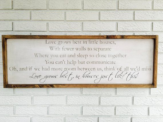 Love Grows Best In Little Houses Sign Framed Wood Sign Tiny