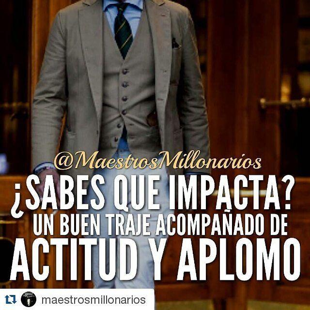 #Repost @maestrosmillonarios with @repostapp  Sabes que es lo que verdaderamente impacta y hace la diferencia entre un Millonario y el resto de las personas?  ACTITUD  SEGURIDAD EN TI MISMO APLOMO Y AHORA ACOMPAÑA ESTOS ATRIBUTOS CON UN ELEGANTE TRAJE.  Da el primer paso DEBES SENTIRTE DESDE ESTE INSTANTE COMO MILLONARIO Y LO ATRAERAS A TU VIDA.  Es indispensable empezar CREYENDOTELO TU MISMO.  TODO ES ACTITUD.  Siguenos en Instagram  @maestrosmillonarios @maestrosmillonarios…
