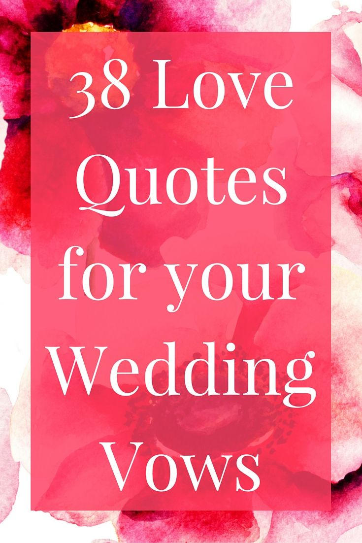 38 Love Quotes for Your Wedding Vows | Member Board: Bride & Bridal ...