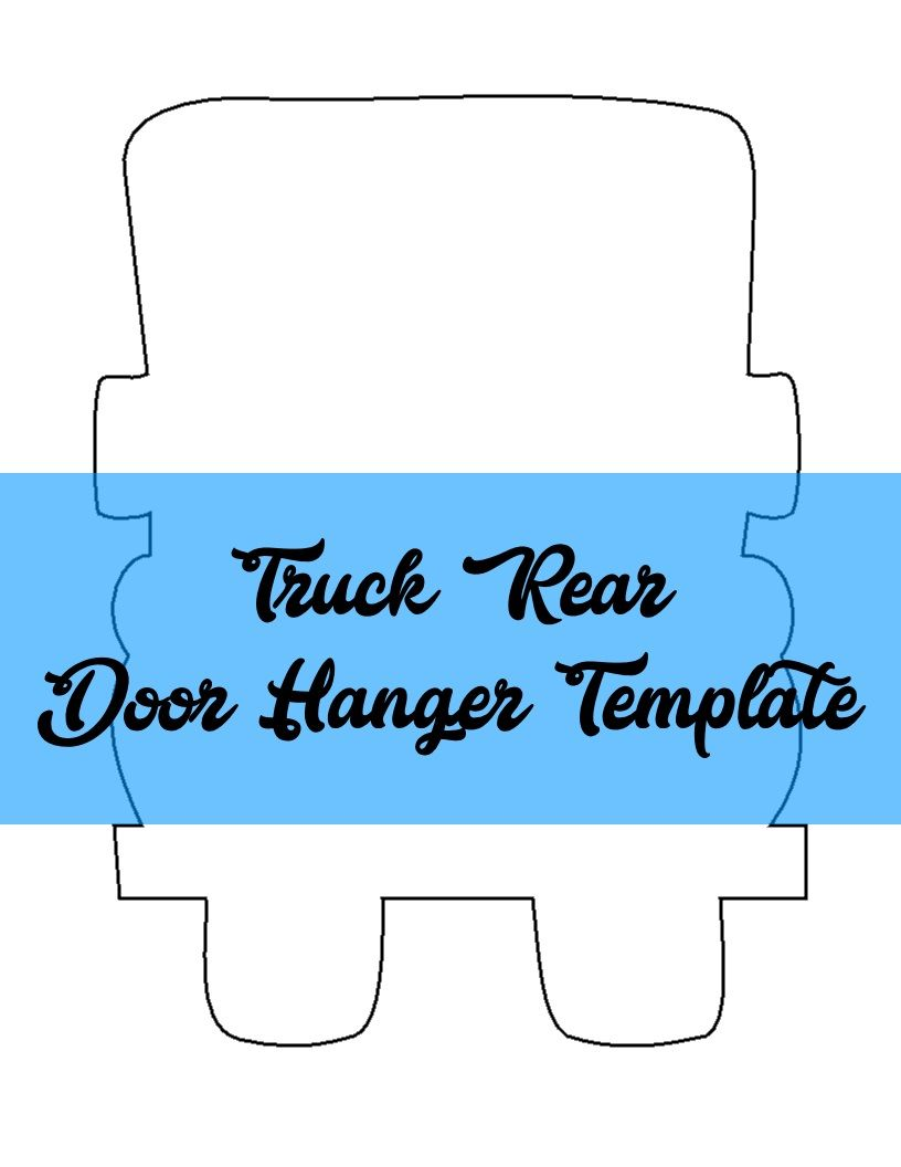 Truck Rear Door Hanger Template Door Hanger Templates Pinterest