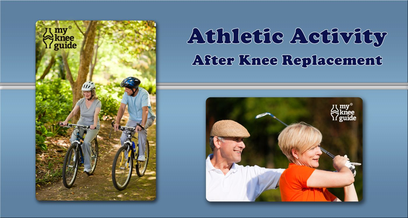 Athletic Activity What Are The Recommendations After Knee