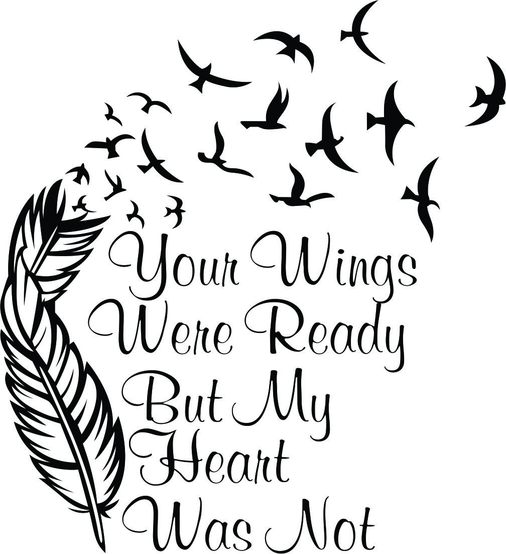 Your Wings Were Ready Cuttable Design Quotes And Word Art Cricut